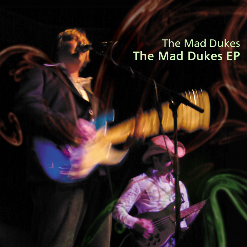 The Mad Dukes EP